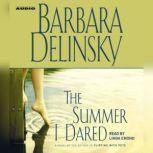 The Summer I Dared, Barbara Delinsky