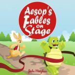 Aesop's Fables on Stage A collection of plays for children, Julie Meighan