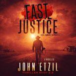 Fast Justice - Vigilante Justice Thriller 2.5, with Jack Lamburt, John Etzil