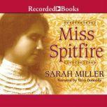 Miss Spitfire Reaching Helen Keller, Sarah Miller