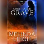 Gone to Her Grave, Melinda Leigh