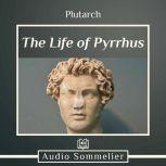 The Life of Pyrrhus, Plutarch
