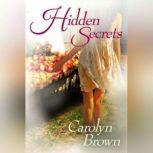 Hidden Secrets, Carolyn Brown