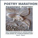 Poetry Marathon - Pandemic Poetry Part1- Part 7, Sophia Behal
