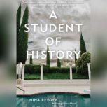 A Student of History, Nina Revoyr