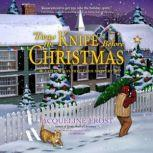 'Twas the Knife before Christmas A Christmas Tree Farm Mystery, Jacqueline Frost