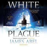 White Plague, James Abel