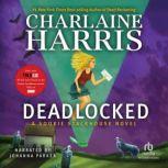 Deadlocked, Charlaine Harris