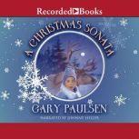 A Christmas Sonata, Gary Paulsen