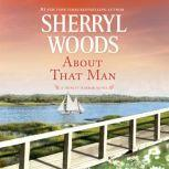 About That Man, Sherryl Woods