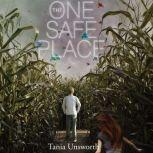 The One Safe Place, Tania Unsworth
