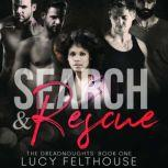 Search and Rescue A Contemporary Reverse Harem Romance Novel, Lucy Felthouse