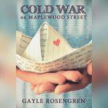 Cold War on Maplewood Street, Gayle Rosengren