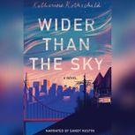 Wider Than the Sky, Katherine Rothschild