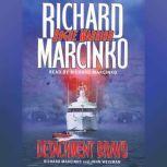 Rogue WarriorDetachment Bravo, Richard Marcinko