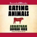 Eating Animals, Jonathan Safran Foer