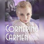 Cornering Carmen, S. E. Smith