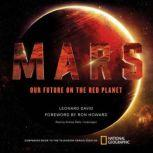 Mars Our Future on the Red Planet, Leonard David
