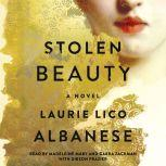 Stolen Beauty, Laurie Lico Albanese