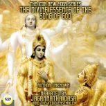The Icon New Yoga Series: The Divine Essence Of The Song Of God, Jagannatha Dasa And The Vedic Ensemble