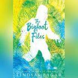 The Bigfoot Files, Lindsay Eagar