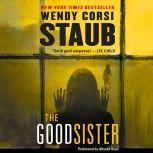 The Good Sister, Wendy Corsi Staub
