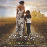 Heart of Gold A Blessings Novel, Beverly Jenkins