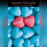 Kissing Kate, Lauren Myracle