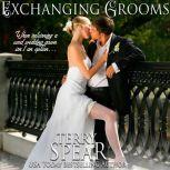 Exchanging Grooms, Terry Spear
