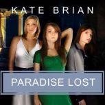 Paradise Lost, Kate Brian