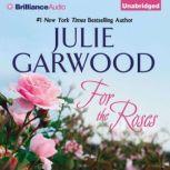 For the Roses, Julie Garwood