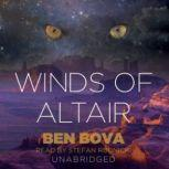 The Winds of Altair, Ben Bova