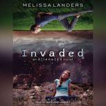 Invaded, Melissa Landers