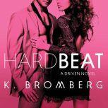 Hard Beat, K. Bromberg