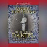 The House of Daniel A Novel of Wild Magic, the Great Depression, and Semipro Ball, Harry Turtledove