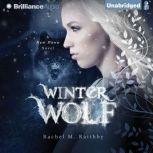 Winter Wolf, Rachel M. Raithby