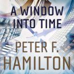 A Window into Time, Peter F. Hamilton