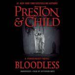 Bloodless, Douglas Preston