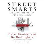 Street Smarts An All-Purpose Tool Kit for Entrepreneurs, Norm Brodsky