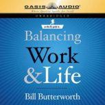 On the Fly Guide to Balancing Work and Life, Bill Butterworth