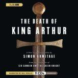 The Death of King Arthur A New Verse Translation, Unknown