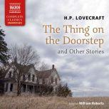 The Thing on the Doorstep and Other Stories, H.P. Lovecraft