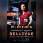 Weekends at Bellevue, Julie Holland