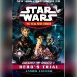Star Wars: The New Jedi Order: Agents of Chaos I: Hero's Trial, James Luceno