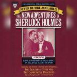 The Guileless Gyspy and The Camberville Poiseners The New Adventures of Sherlock Holmes, Episode #15, Anthony Boucher