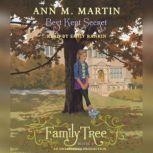 Family Tree Book Three Best Kept Secret, Ann M. Martin