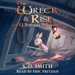 The Wreck and Rise of Whitson Mariner: Tales of Old Natalia 2, S. D. Smith