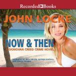Now and Then, John Locke