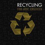 Recycling, Finn Arne Jorgensen