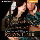 The Everlasting Covenant, Robyn Carr